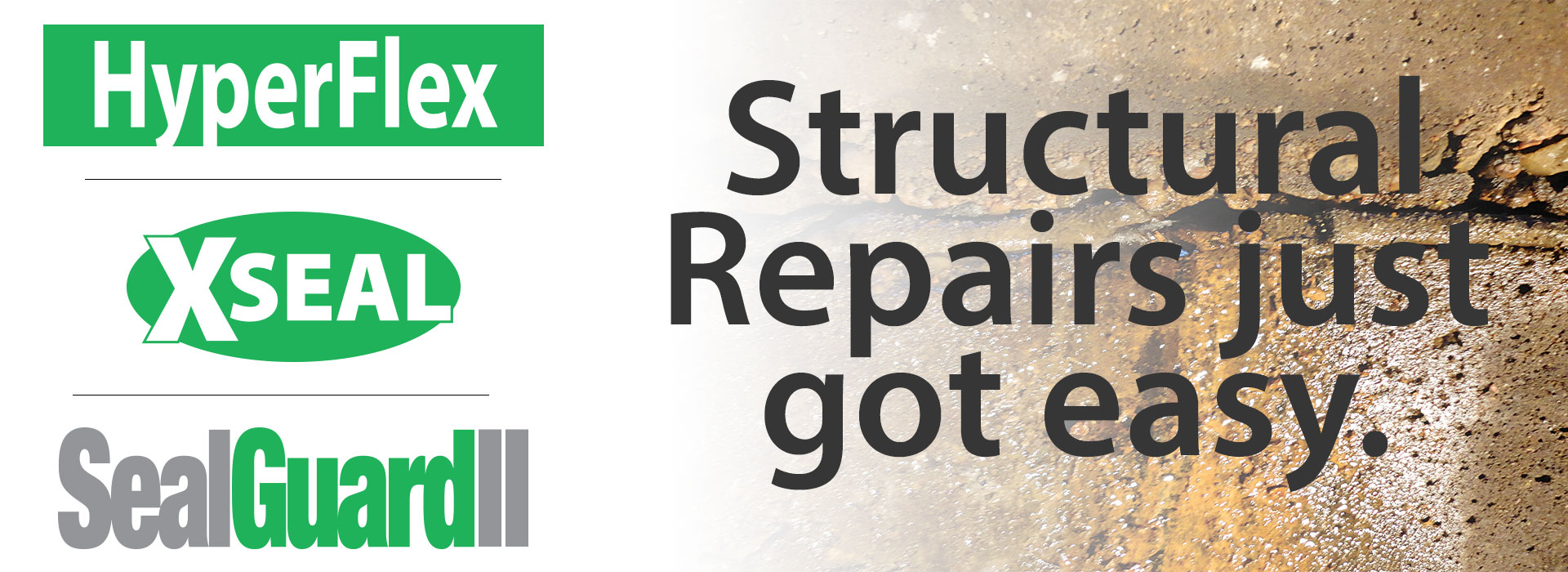 Infrastructure - Structural Repairs just got easy.