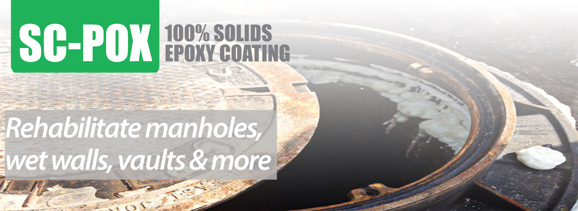 SC-POX 100% Solids Epoxy Coating - Rehabilitate manholes, wet walls, vaults & more