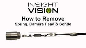 How to Remove Camera Head, Spring and Sonde - Insight | Vision